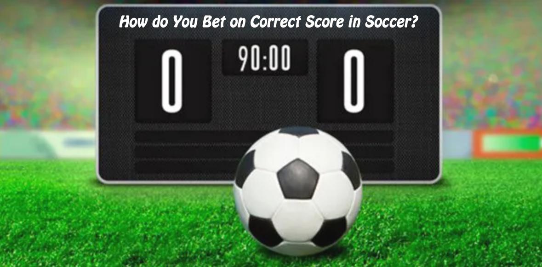 Correct Score Betting Tips
